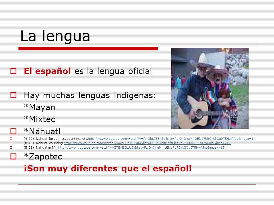 La lengua El español es la lengua oficial