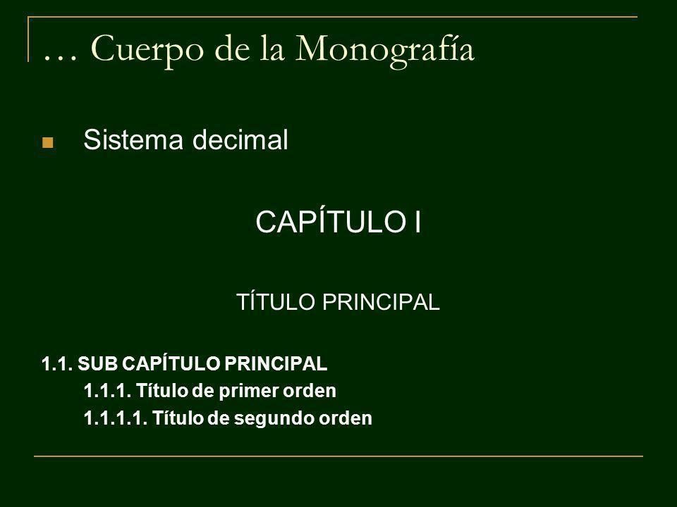 … Cuerpo de la Monografía