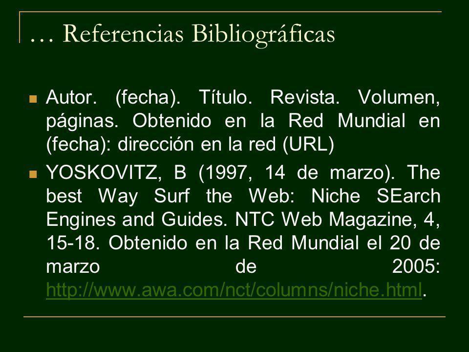 … Referencias Bibliográficas