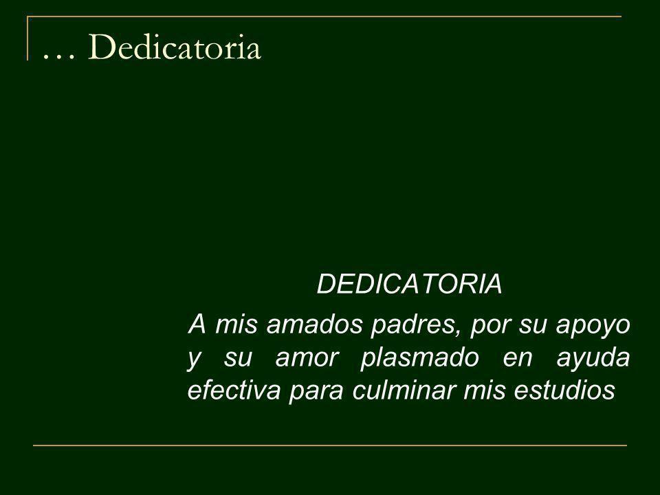 … Dedicatoria DEDICATORIA