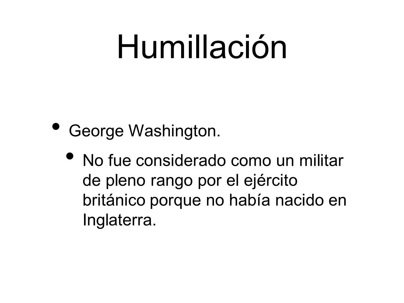 Humillación George Washington.