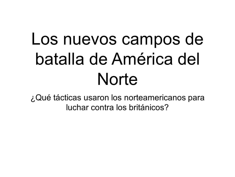 Los nuevos campos de batalla de América del Norte