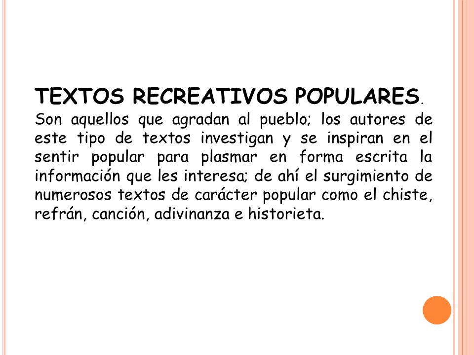 TEXTOS RECREATIVOS POPULARES.