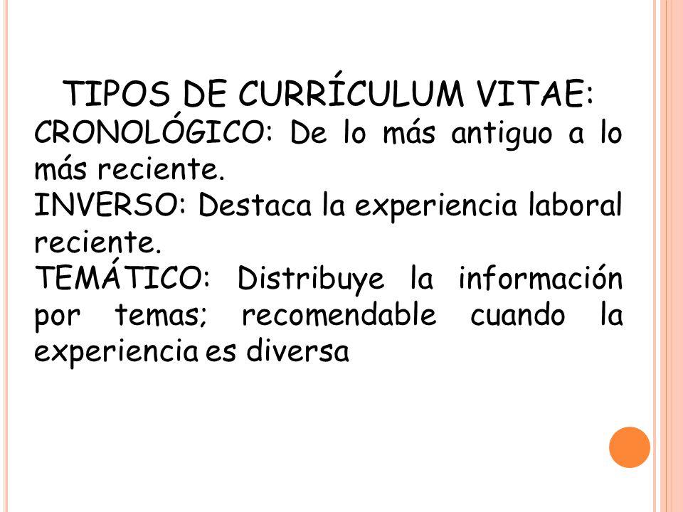 TIPOS DE CURRÍCULUM VITAE:
