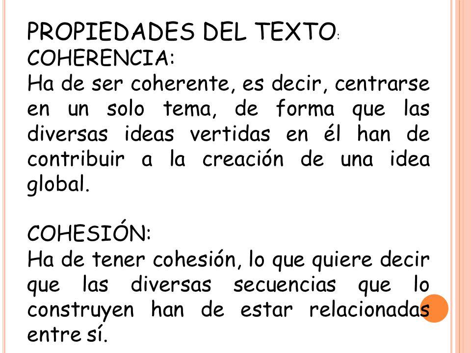 PROPIEDADES DEL TEXTO: