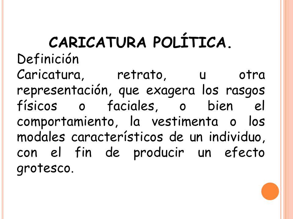 CARICATURA POLÍTICA. Definición