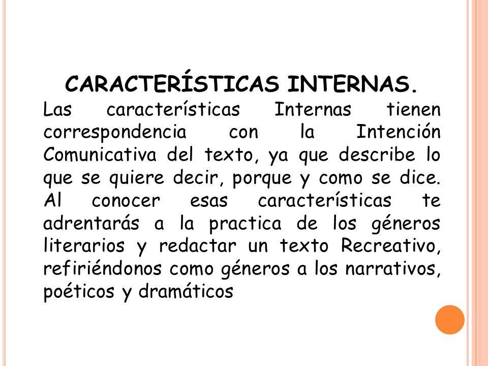 CARACTERÍSTICAS INTERNAS.