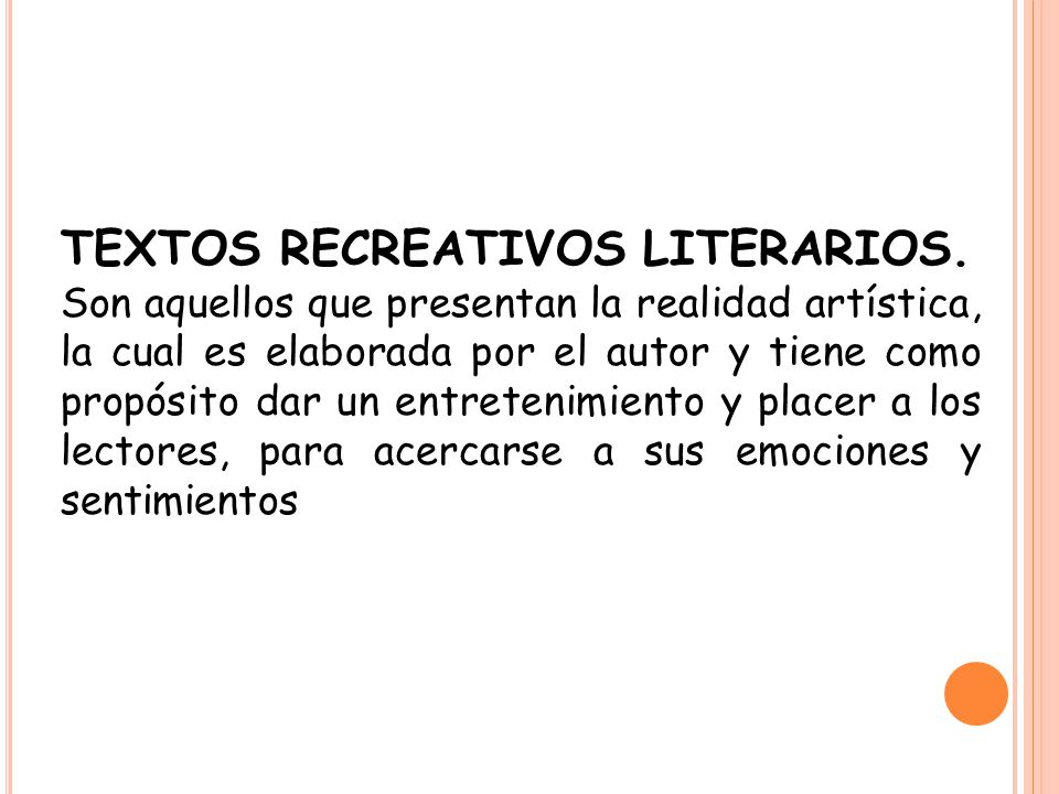 TEXTOS RECREATIVOS LITERARIOS.
