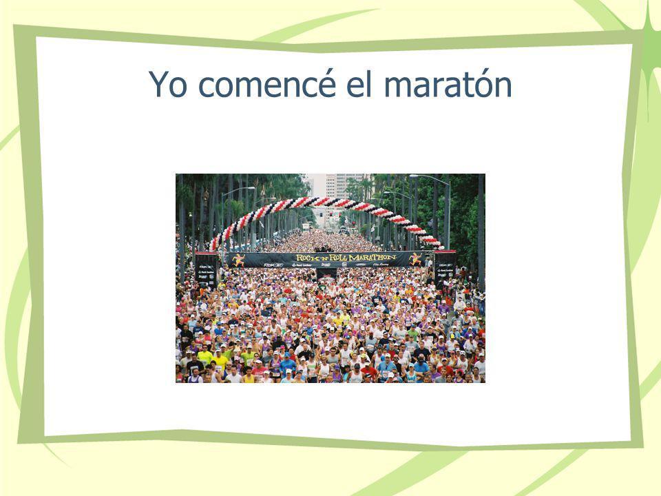 Yo comencé el maratón