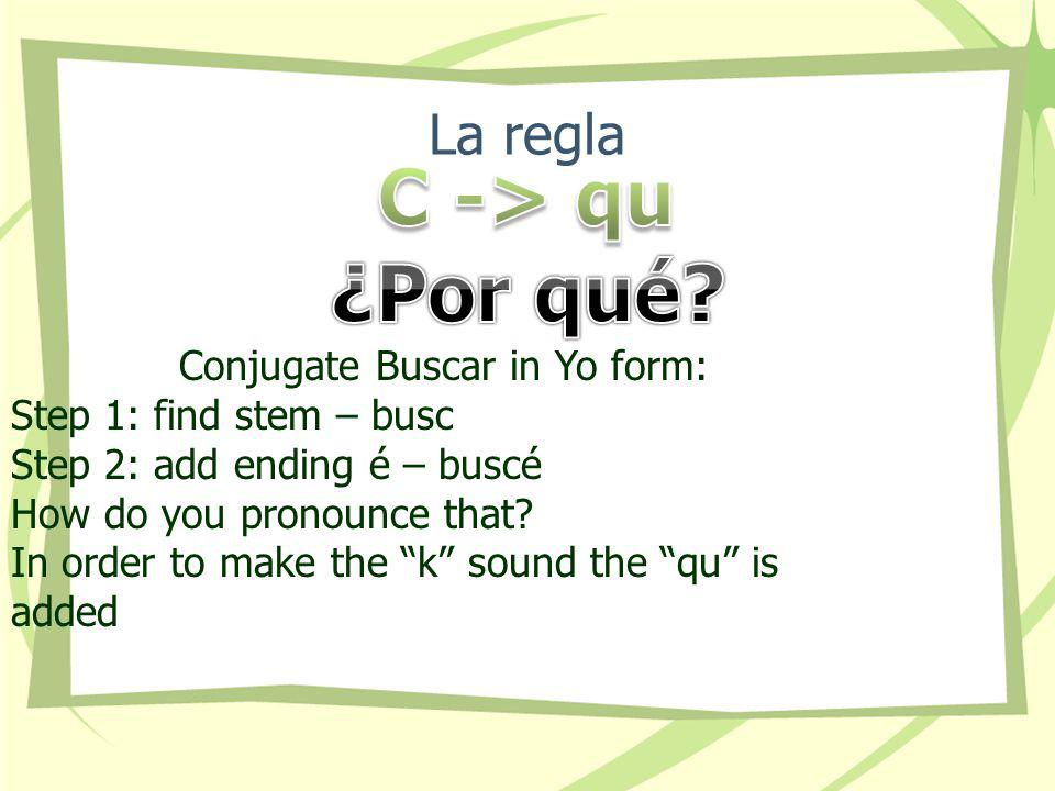 Conjugate Buscar in Yo form:
