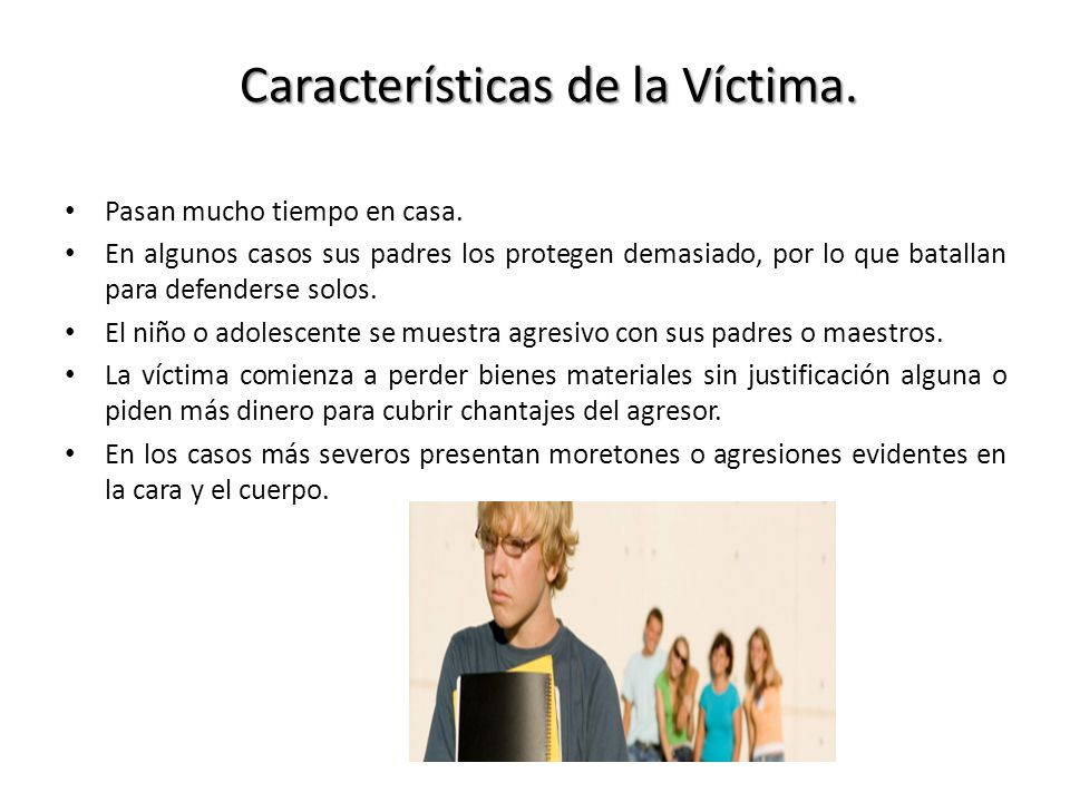 Características de la Víctima.
