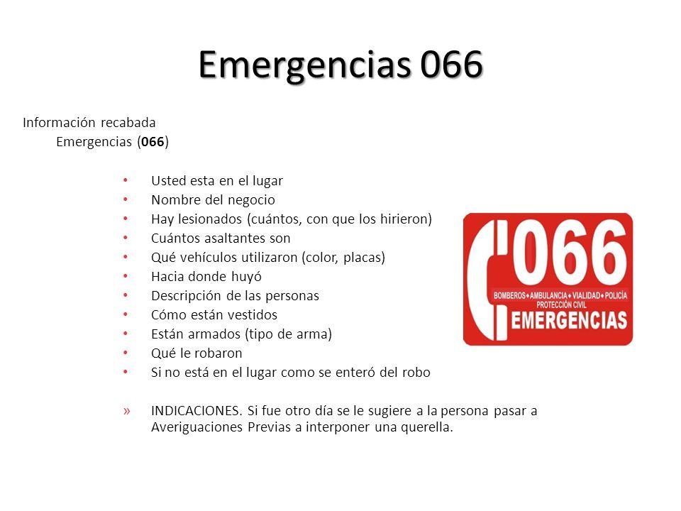 Emergencias 066 Información recabada Emergencias (066)