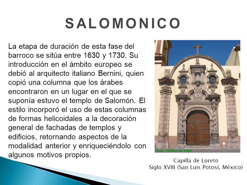 Capilla de Loreto Siglo XVIII (San Luis Potosí, México)