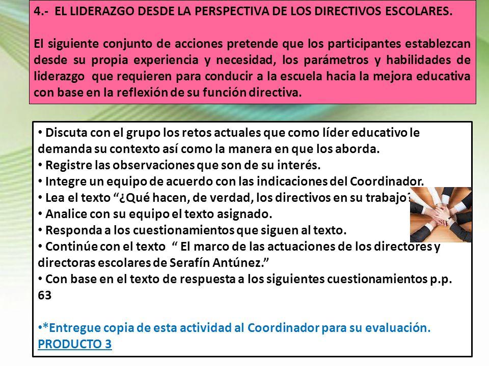 4.- EL LIDERAZGO DESDE LA PERSPECTIVA DE LOS DIRECTIVOS ESCOLARES.