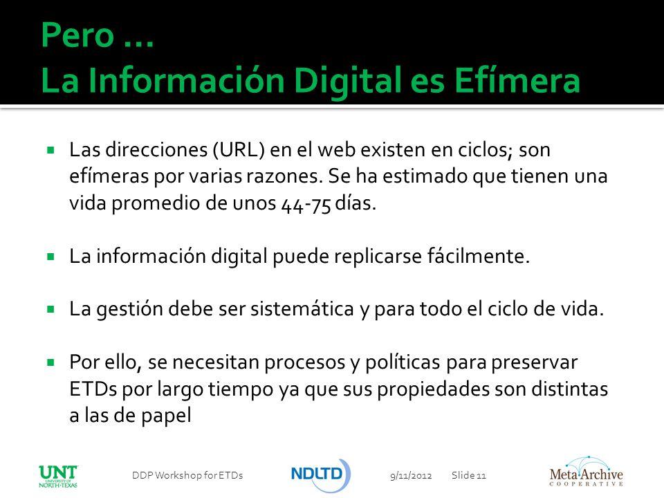 Pero … La Información Digital es Efímera