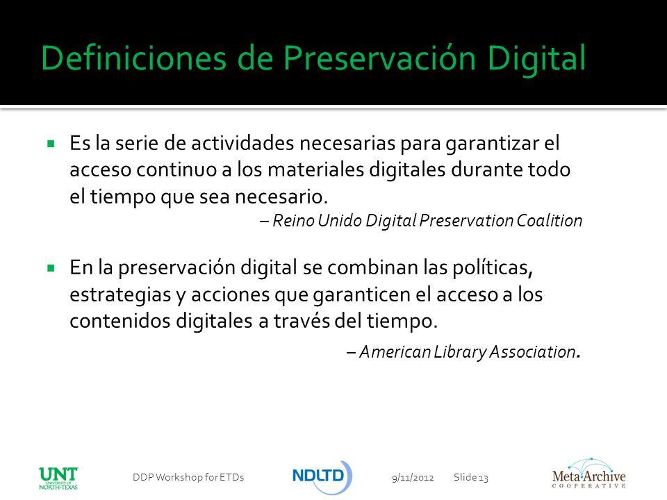 Definiciones de Preservación Digital