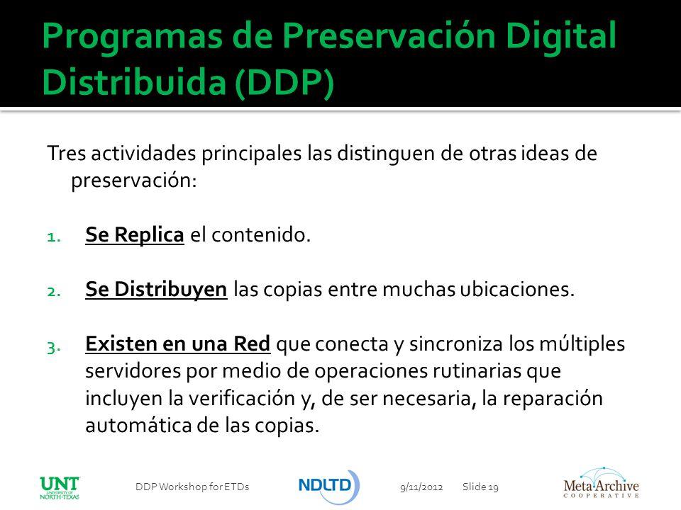 Programas de Preservación Digital Distribuida (DDP)
