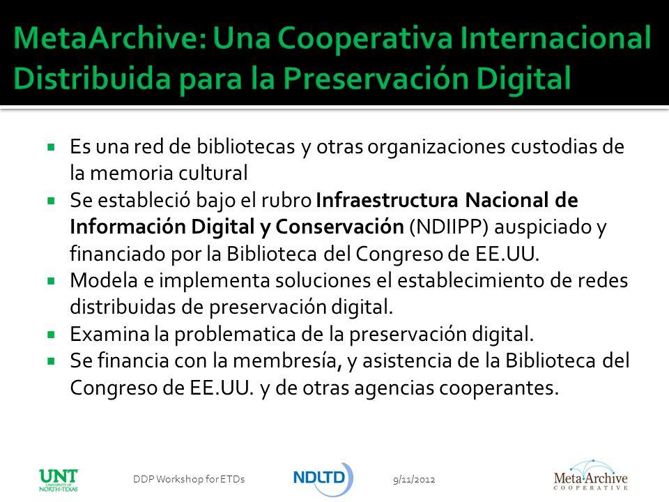 MetaArchive: Una Cooperativa Internacional Distribuida para la Preservación Digital