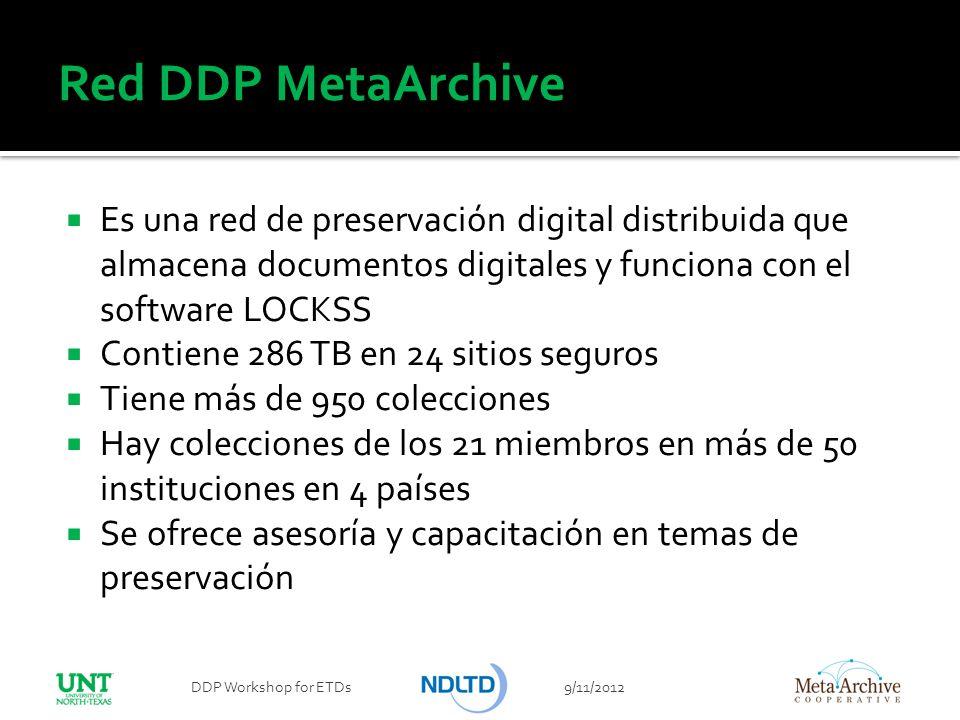 Red DDP MetaArchive Es una red de preservación digital distribuida que almacena documentos digitales y funciona con el software LOCKSS.
