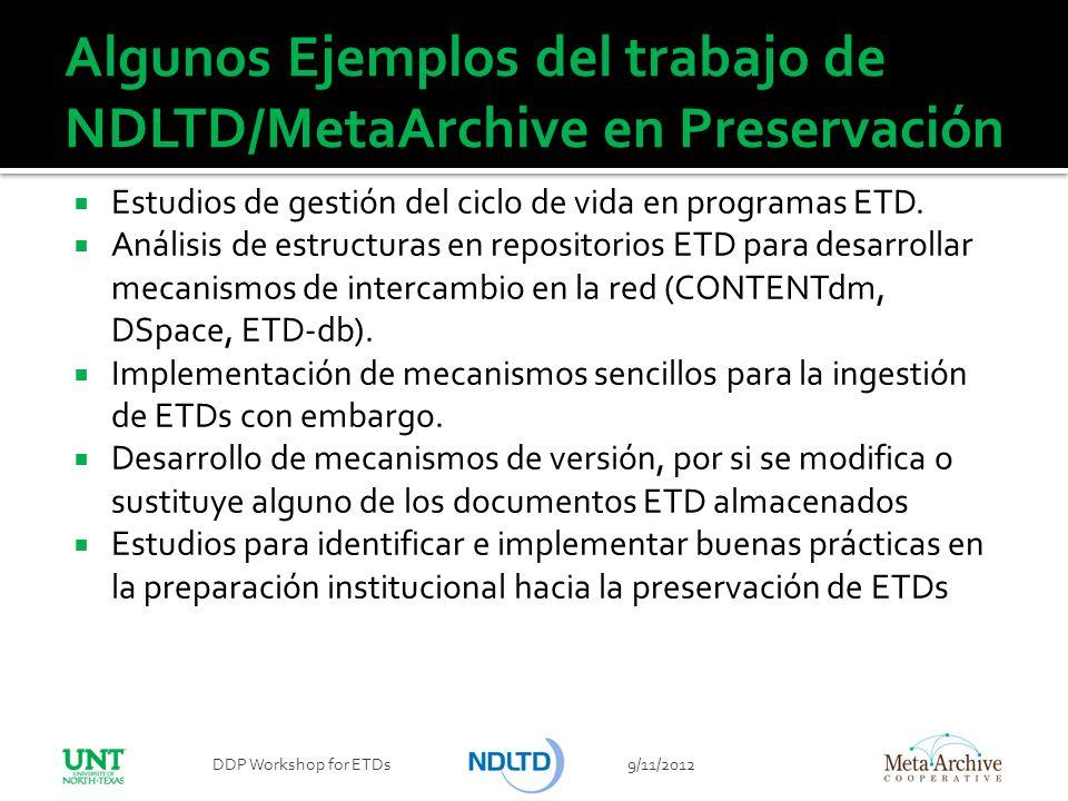 Algunos Ejemplos del trabajo de NDLTD/MetaArchive en Preservación