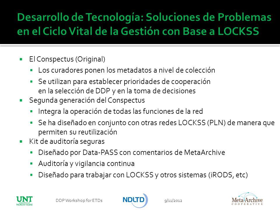 Desarrollo de Tecnología: Soluciones de Problemas en el Ciclo Vital de la Gestión con Base a LOCKSS