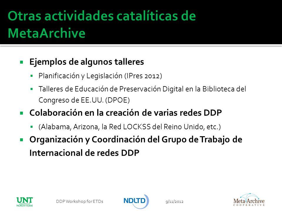 Otras actividades catalíticas de MetaArchive