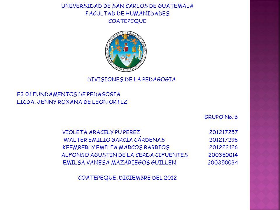 UNIVERSIDAD DE SAN CARLOS DE GUATEMALA FACULTAD DE HUMANIDADES