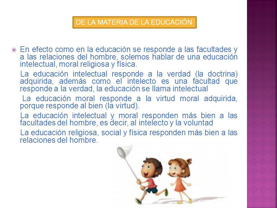DE LA MATERIA DE LA EDUCACIÓN
