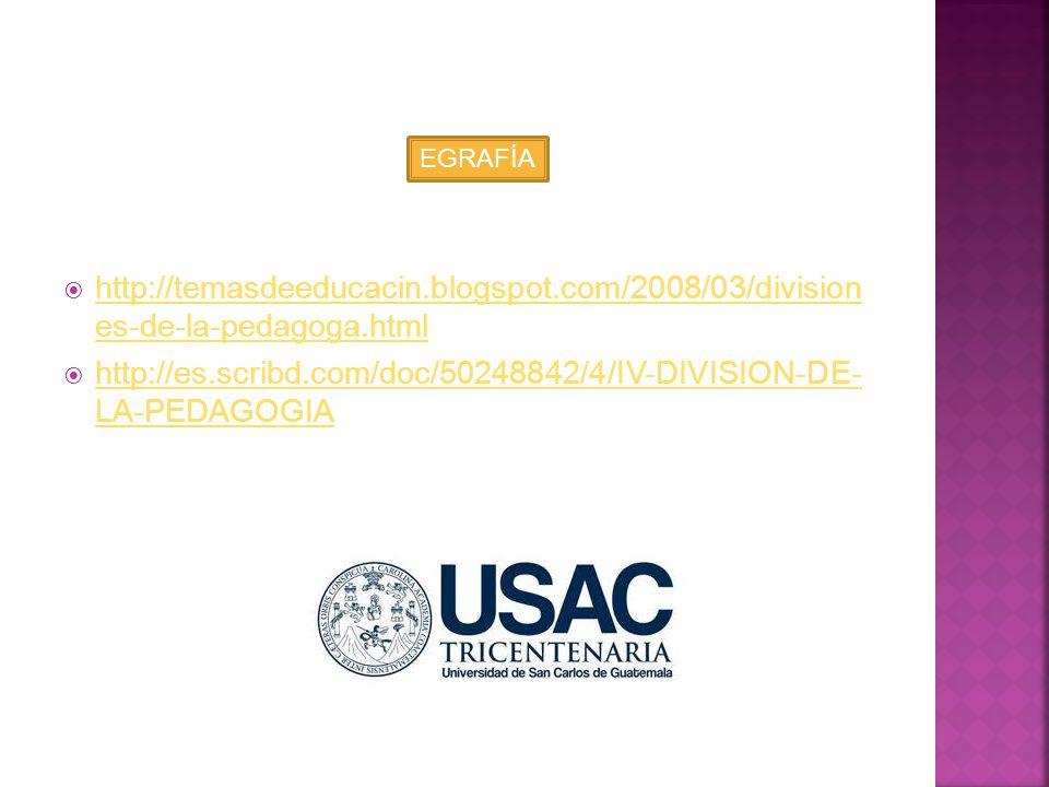 http://es.scribd.com/doc/50248842/4/IV-DIVISION-DE- LA-PEDAGOGIA