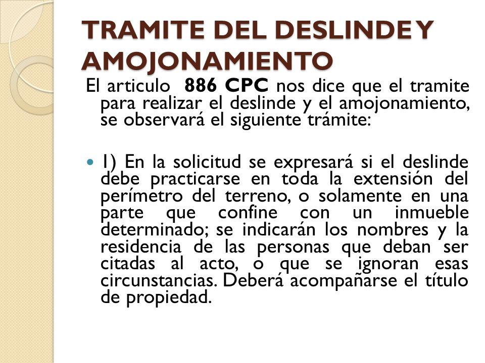 TRAMITE DEL DESLINDE Y AMOJONAMIENTO