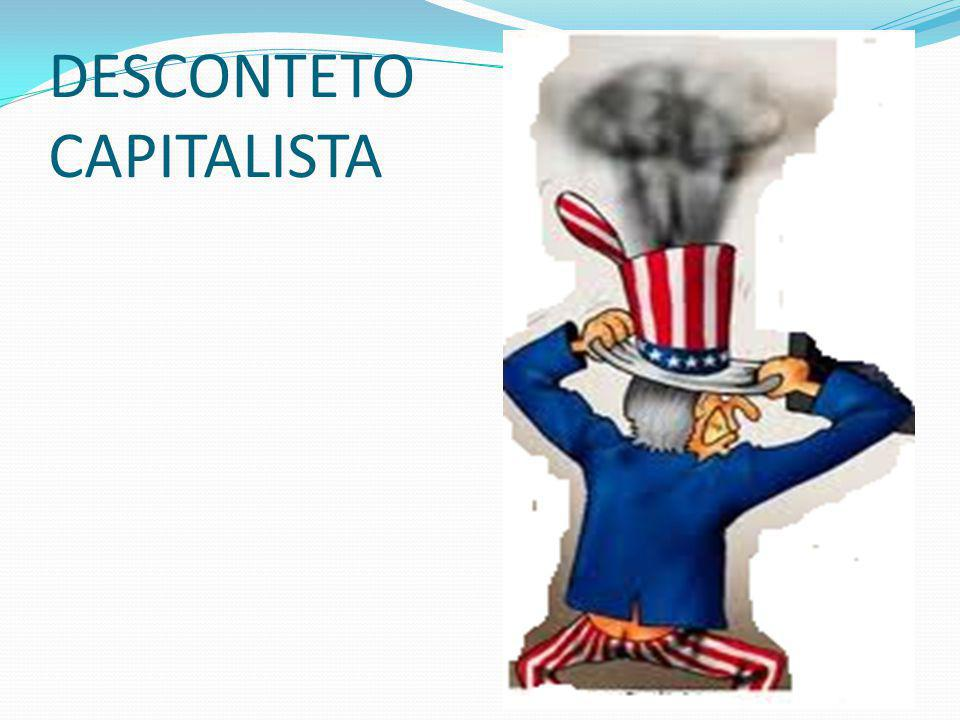 DESCONTETO CAPITALISTA
