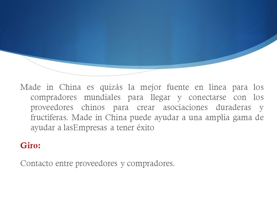 Made in China es quizás la mejor fuente en línea para los compradores mundiales para llegar y conectarse con los proveedores chinos para crear asociaciones duraderas y fructíferas. Made in China puede ayudar a una amplia gama de ayudar a lasEmpresas a tener éxito