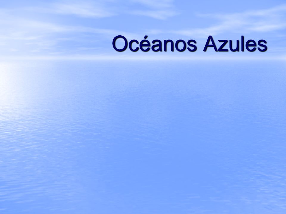Océanos Azules