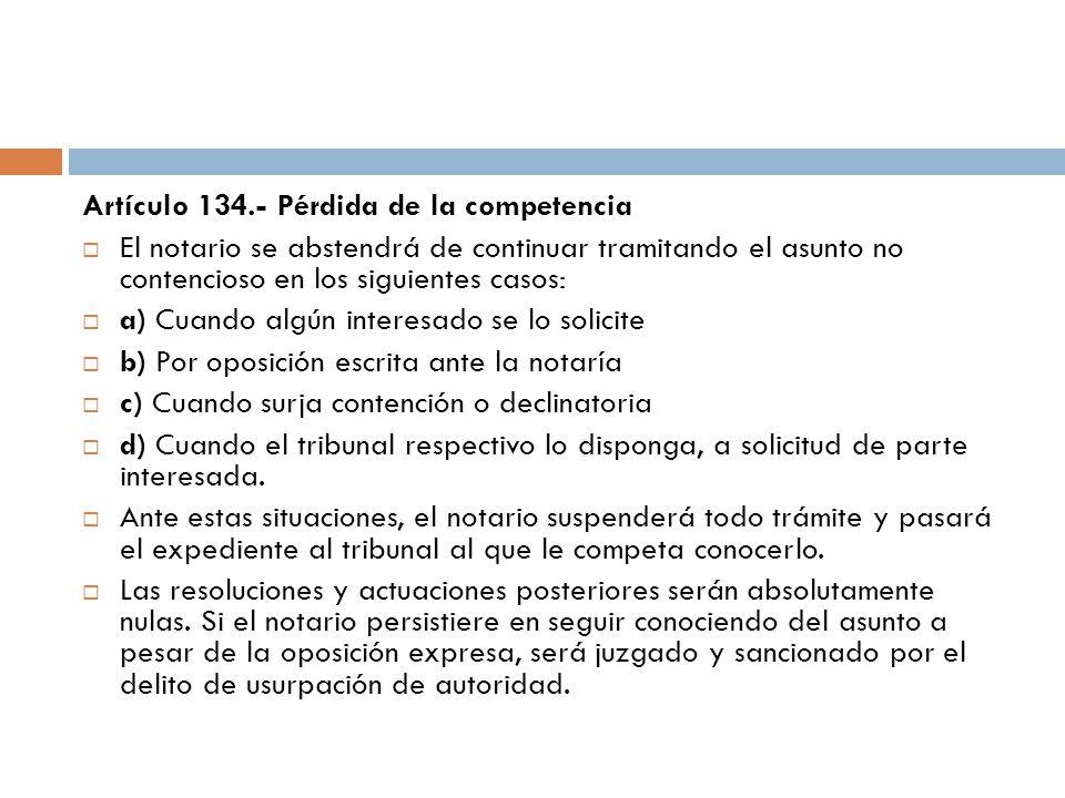 Artículo 134.- Pérdida de la competencia