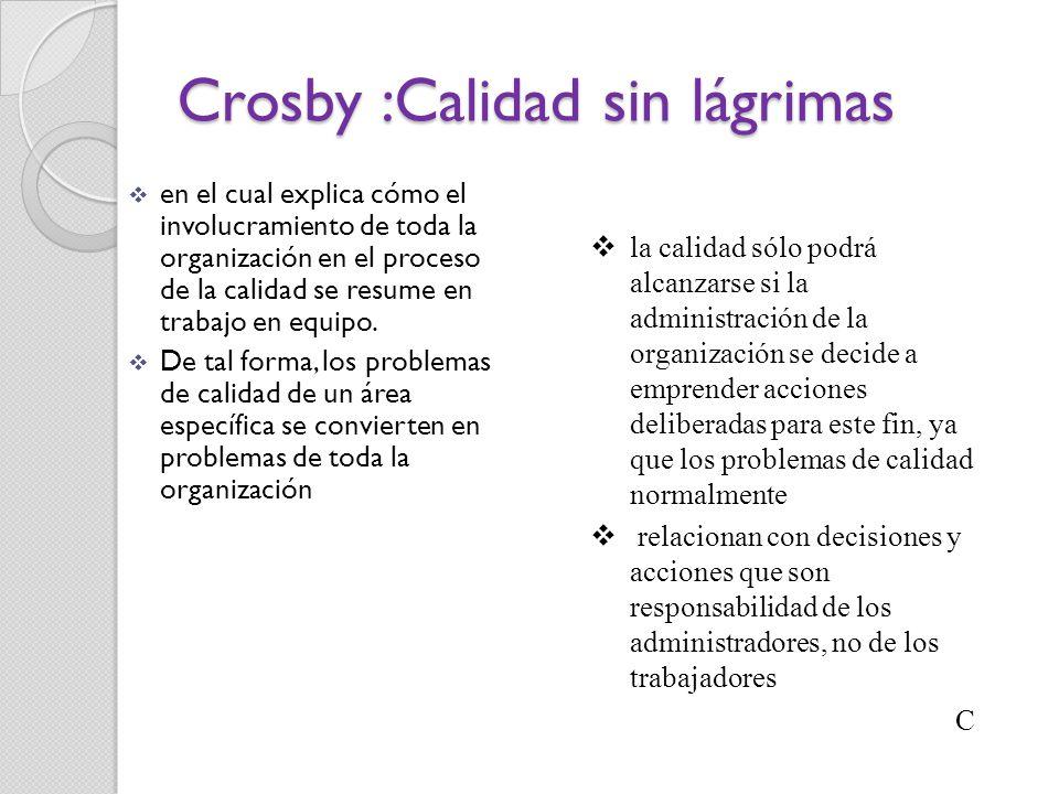 Crosby :Calidad sin lágrimas