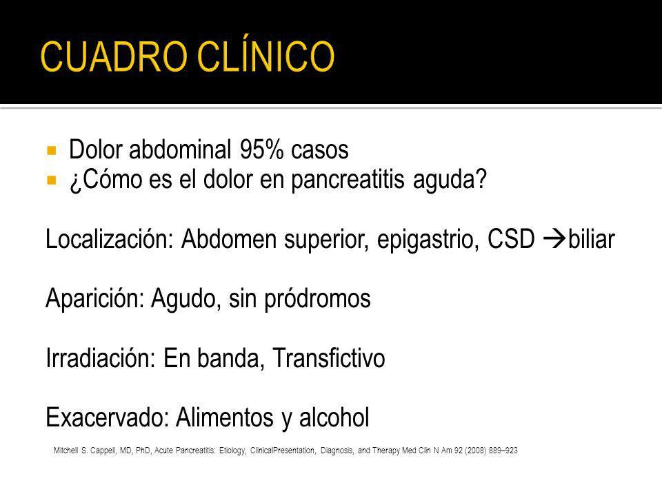 CUADRO CLÍNICO Dolor abdominal 95% casos