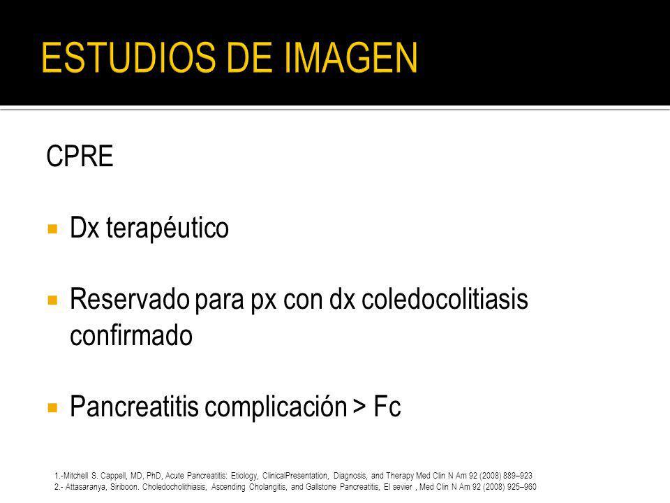 ESTUDIOS DE IMAGEN CPRE Dx terapéutico