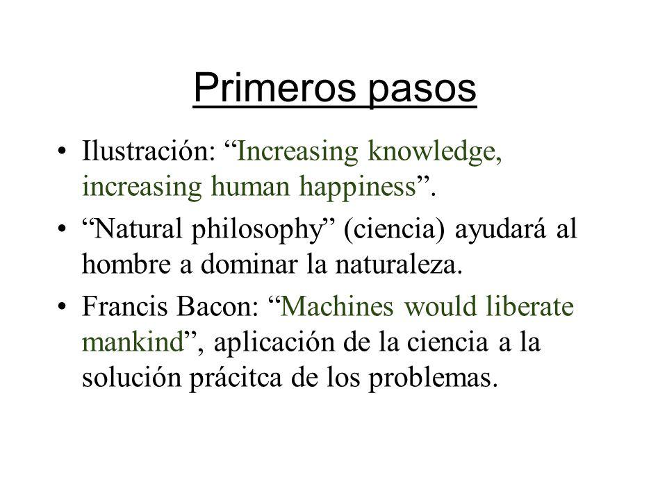 Primeros pasos Ilustración: Increasing knowledge, increasing human happiness .