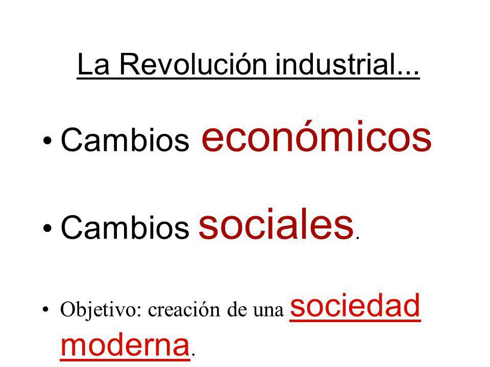 La Revolución industrial...