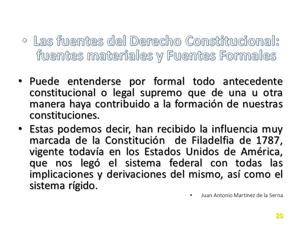 Las fuentes del Derecho Constitucional: fuentes materiales y Fuentes Formales