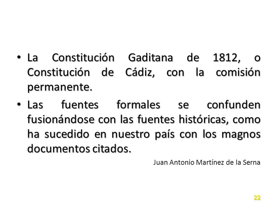 La Constitución Gaditana de 1812, o Constitución de Cádiz, con la comisión permanente.