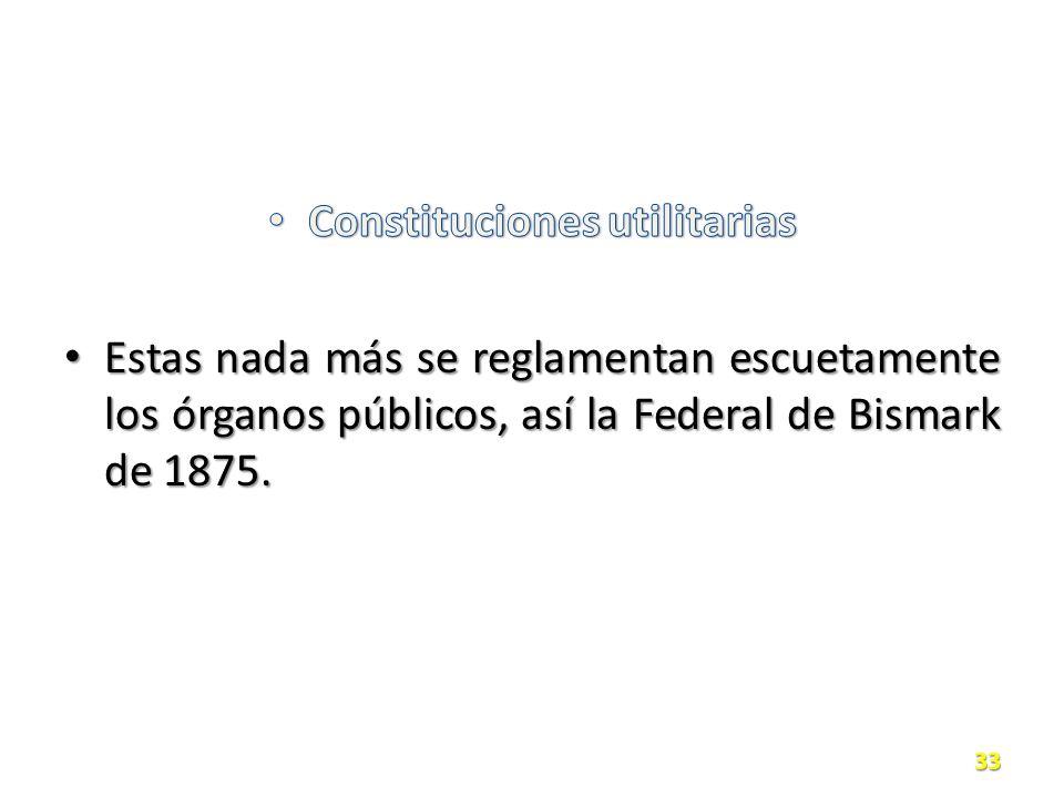 Constituciones utilitarias