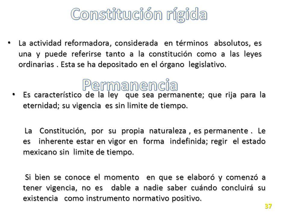 Constitución rígida Permanencia