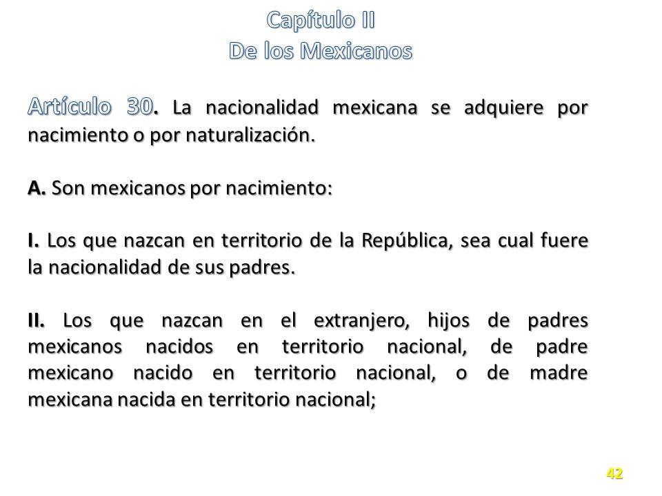 Capítulo II De los Mexicanos