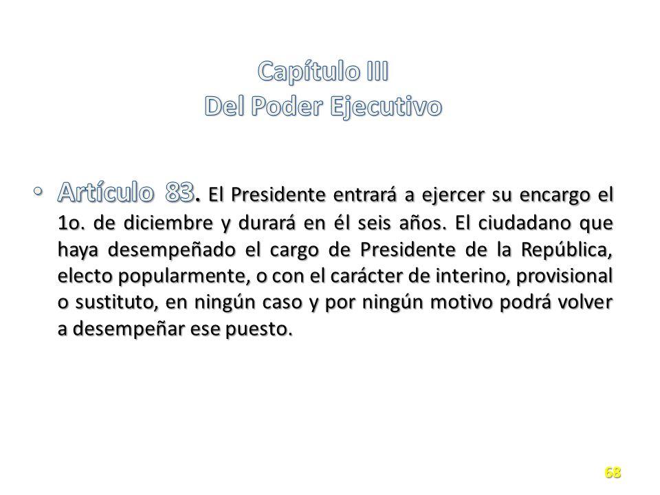 Capítulo III Del Poder Ejecutivo