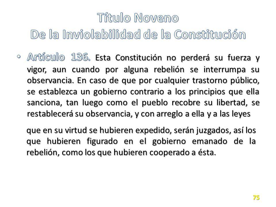 Título Noveno De la Inviolabilidad de la Constitución