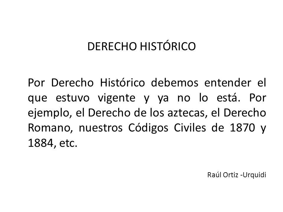 DERECHO HISTÓRICO