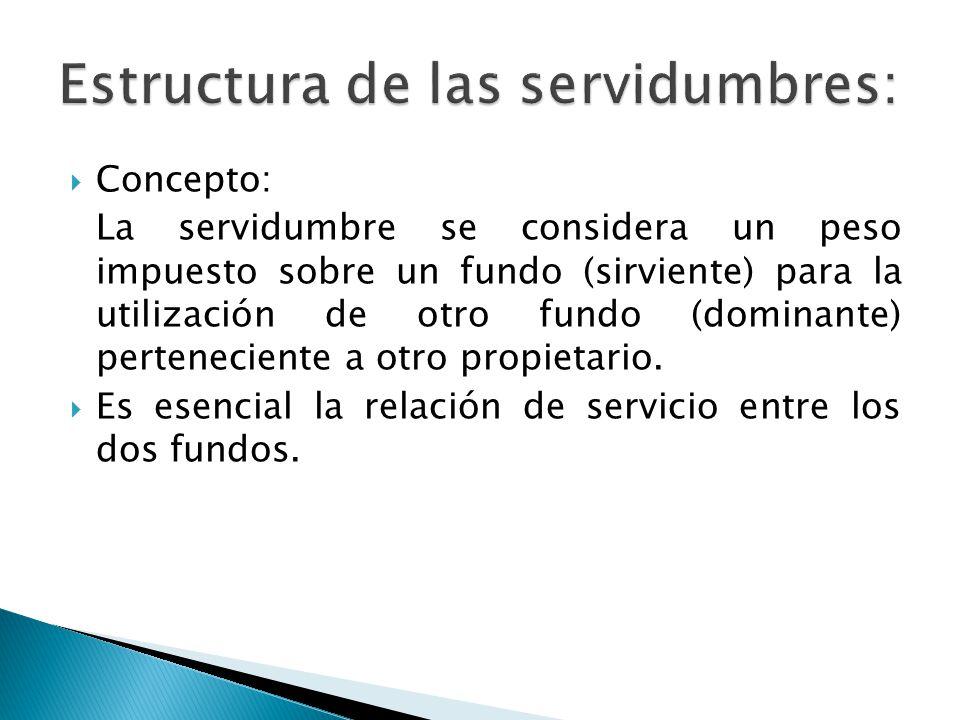 Estructura de las servidumbres: