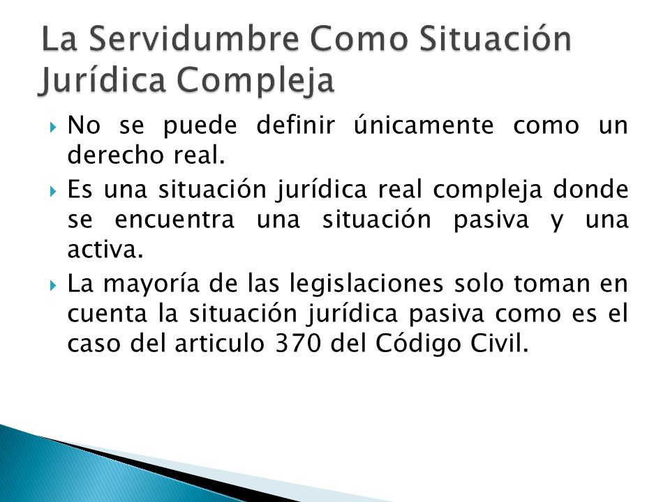 La Servidumbre Como Situación Jurídica Compleja