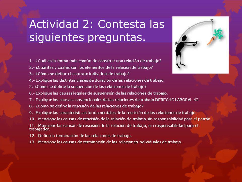 Actividad 2: Contesta las siguientes preguntas.